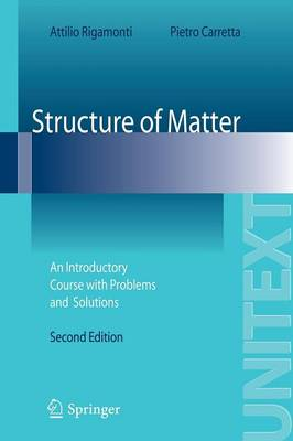 Structure of Matter 2009: An Introductory Course with Problems and Solutions - UNITEXT (Paperback)