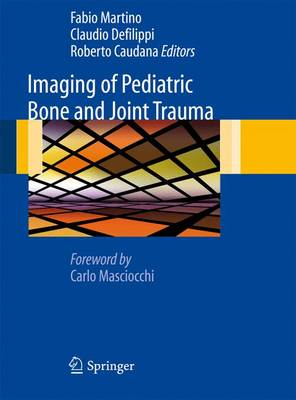 Imaging of Pediatric Bone and Joint Trauma (Hardback)