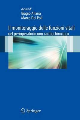 Il monitoraggio delle funzioni vitali nel perioperatorio non cardiochirurgico (Paperback)