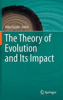 The Theory of Evolution and Its Impact (Hardback)