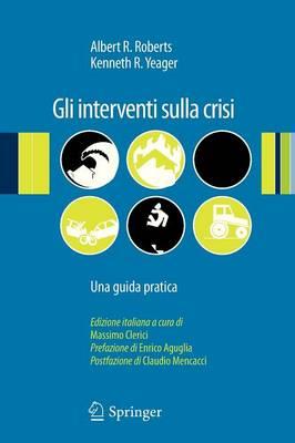 Gli Interventi Sulla Crisi: Una Guida Pratica (Paperback)