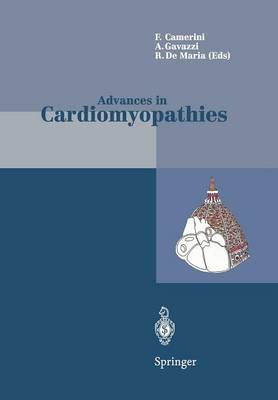 Advances in Cardiomyopathies: Proceedings of the II Florence Meeting on Advances on Cardiomyopathies April 24-26, 1997 (Paperback)