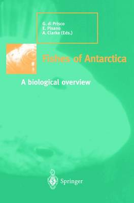Fishes of Antarctica: A biological overview (Paperback)