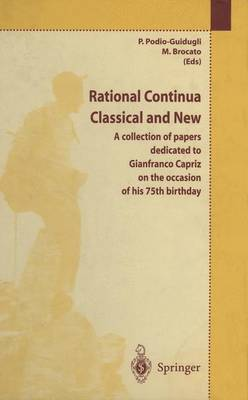 Rational Continua, Classical and New: A collection of papers dedicated to Gianfranco Capriz on the occasion of his 75th birthday (Paperback)