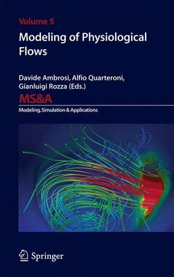 Modeling of Physiological Flows - MS&A 5 (Paperback)