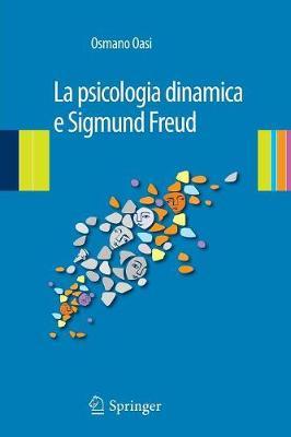 La Psicologia Dinamica E Sigmund Freud (Paperback)