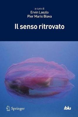 Il Senso Ritrovato - I Blu (Paperback)