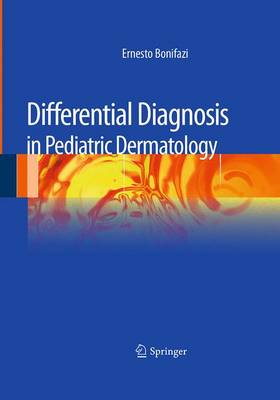 Differential Diagnosis in Pediatric Dermatology (Paperback)