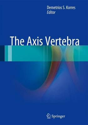 The Axis Vertebra (Hardback)