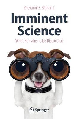 Imminent Science: What Remains to be Discovered (Paperback)