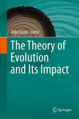 The Theory of Evolution and Its Impact (Paperback)