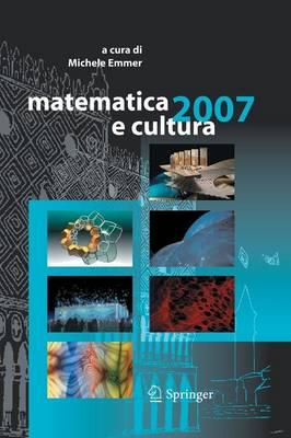 Matematica E Cultura 2007 - Matematica E Cultura (Paperback)