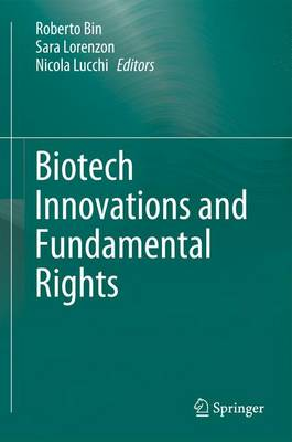 Biotech Innovations and Fundamental Rights (Paperback)