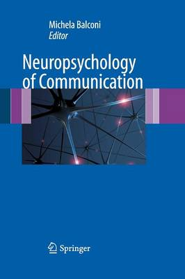 Neuropsychology of Communication (Paperback)