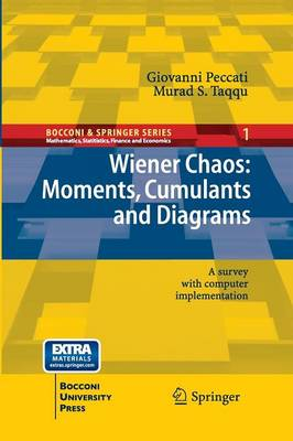 Wiener Chaos: Moments, Cumulants and Diagrams: A survey with Computer Implementation - Bocconi & Springer Series 1 (Paperback)