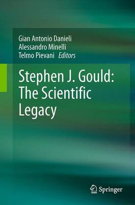 Stephen J. Gould: The Scientific Legacy (Paperback)