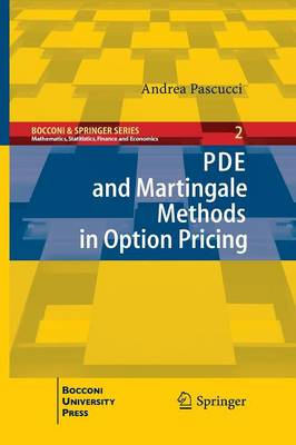 PDE and Martingale Methods in Option Pricing - Bocconi and Springer Series (Paperback)