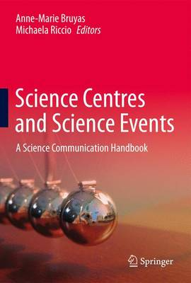 Science Centres and Science Events: A Science Communication Handbook (Paperback)