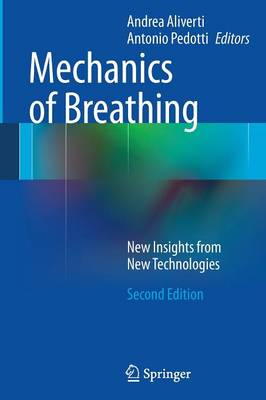 Mechanics of Breathing: New Insights from New Technologies