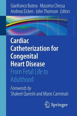 Cardiac Catheterization for Congenital Heart Disease: From Fetal Life to Adulthood (Paperback)