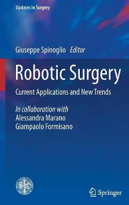 Robotic Surgery: Current Applications and New Trends - Updates in Surgery (Hardback)