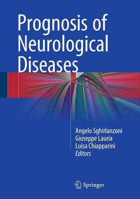 Prognosis of Neurological Diseases (Hardback)
