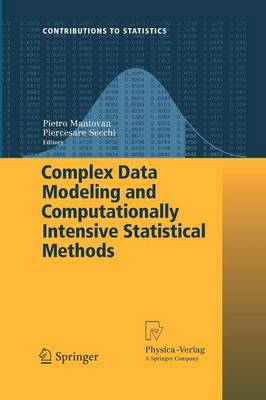 Complex Data Modeling and Computationally Intensive Statistical Methods - Contributions to Statistics (Paperback)