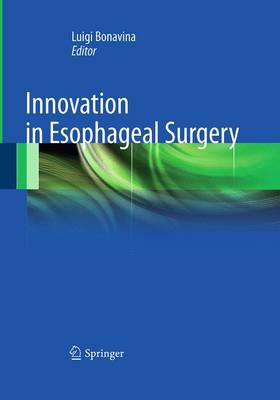 Innovation in Esophageal Surgery (Paperback)
