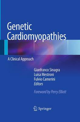 Genetic Cardiomyopathies: A Clinical Approach (Paperback)