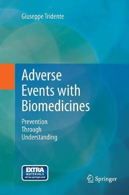 Adverse Events with Biomedicines: Prevention Through Understanding (Paperback)