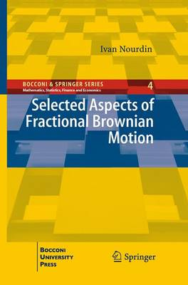 Selected Aspects of Fractional Brownian Motion - Bocconi & Springer Series (Paperback)