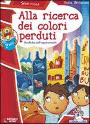 Alla ricerca dei colori perduti- Rossa (Paperback)