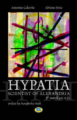 Hypatia, Scientist of Alexandria. 8th March 415 A.D. (Paperback)