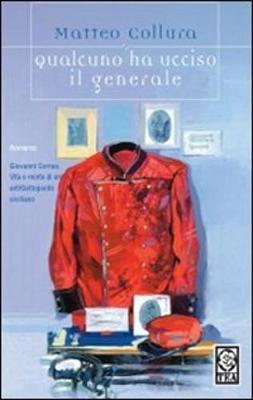 Qualcuno Ha Ucciso Il Generale (Paperback)