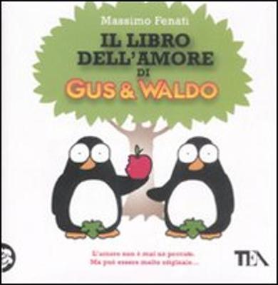 Il Libro Dell'Amore DI Gus & Valdo (Hardback)