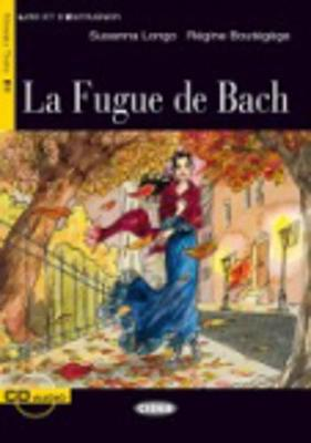 La Fugue Du Bach - Book & CD