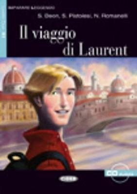Imparare leggendo: Il viaggio di Laurent + CD