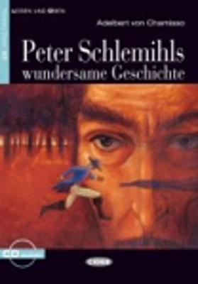 Lesen und Uben: Peter Schlemihls wundersame Geschichte + CD