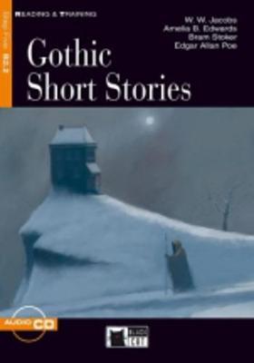 Reading & Training: Gothic Short Stories + audio CD