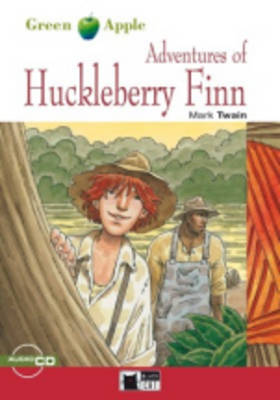 Green Apple: Adventures of Huckleberry Finn + audio CD