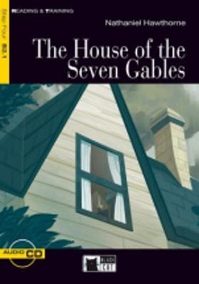 Reading & Training: The House of the Seven Gables + audio CD