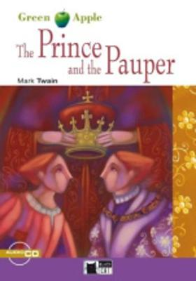 Green Apple: The Prince and the Pauper + audio CD