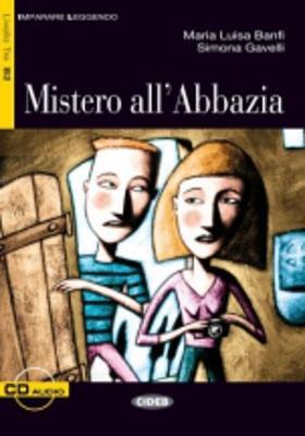 Imparare leggendo: Mistero all'Abbazia Book + CD