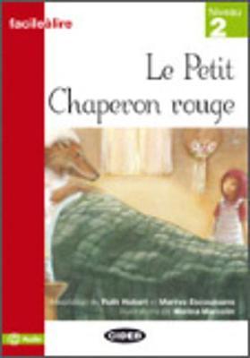 Facile a lire: Le Petit Chaperon Rouge (Paperback)