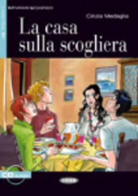 Imparare Leggendo: LA Casa Sulla Scogliera - Book & CD