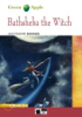 Green Apple: Bathsheba the Witch + audio CD/CD-ROM (CD-ROM)