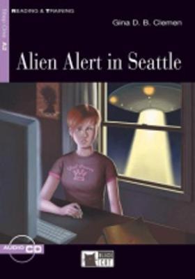Reading & Training: Alien Alert in Seattle + audio CD