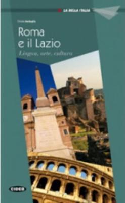 La Bella Italia: Roma e il Lazio (Paperback)