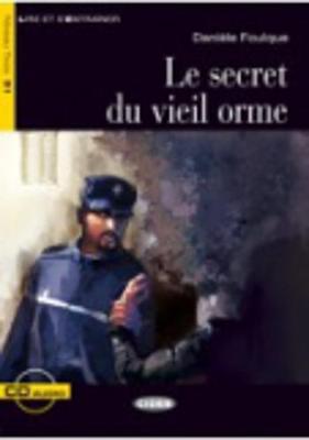 Le Secret Du Vieil Orme - Book & CD