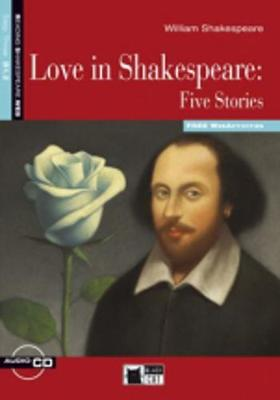 Reading & Training: Love in Shakespeare: Five Stories + audio CD